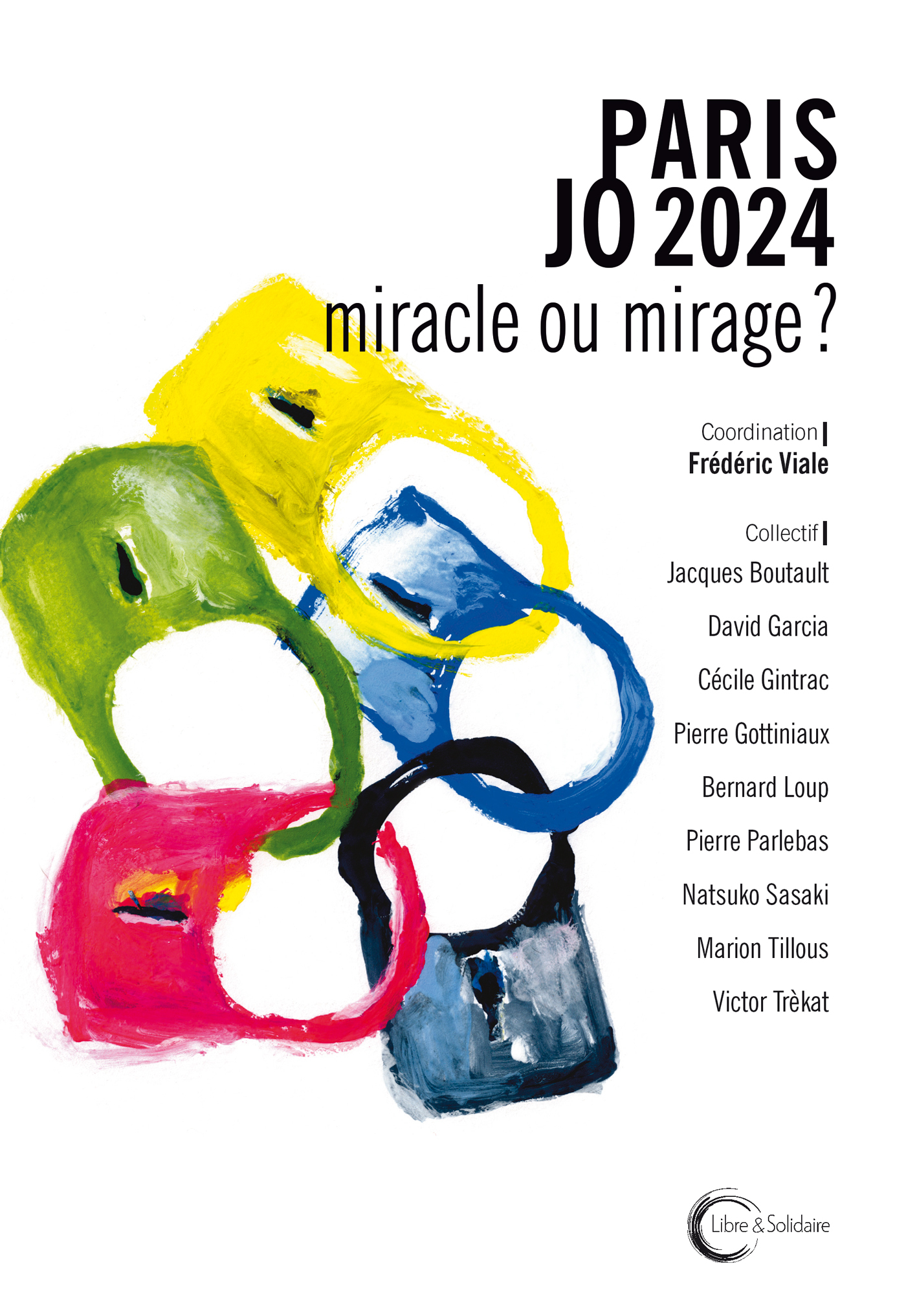 PARIS JO 2024 : MIRACLE OU MIRAGE ?