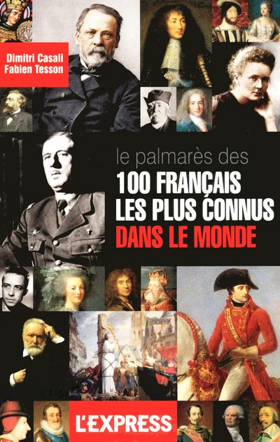 PALMARES DES 100 FRANCAIS LES PLUS CONNUS DANS LE MONDE