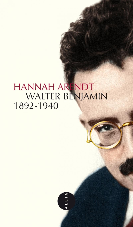 WALTER BENJAMIN 1892-1940