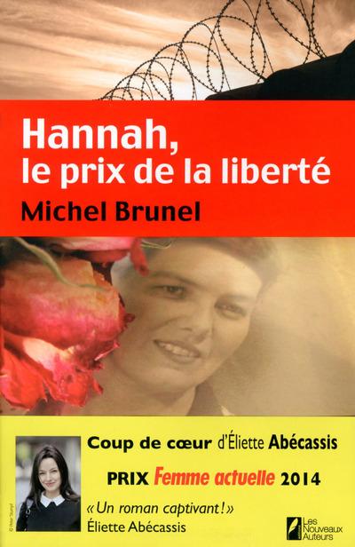 HANNAH, LE PRIX DE LA LIBERTE