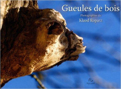 GUEULES DE BOIS