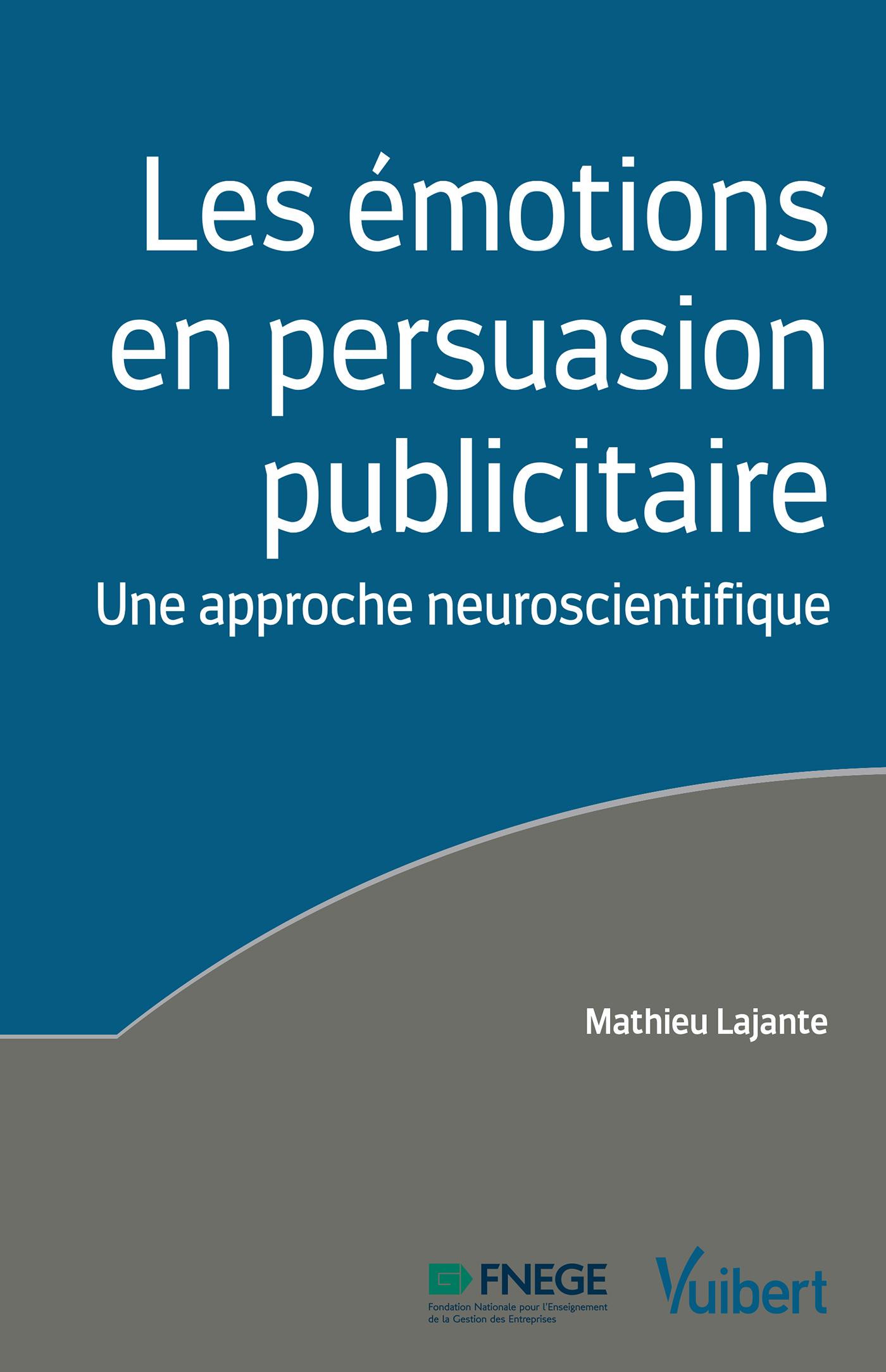 EMOTIONS EN PERSUASION PUBLICITAIRE (LES)