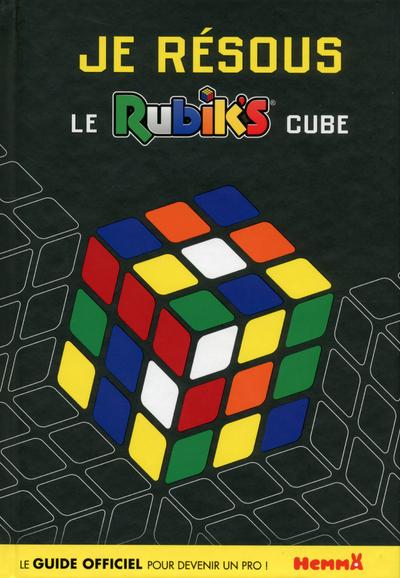 JE RESOUS LE RUBIK'S CUBE