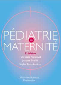 PEDIATRIE EN MATERNITE (3. ED.)