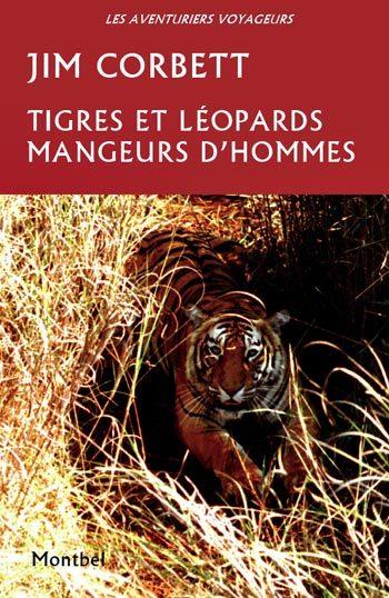 TIGRES ET LEOPARDS MANGEURS D'HOMMES