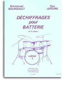 EMMANUEL BOURSAULT/GUY LEFEVRE: DECHIFFRAGES POUR BATTERIE - VOL. 1 (DRUMS)