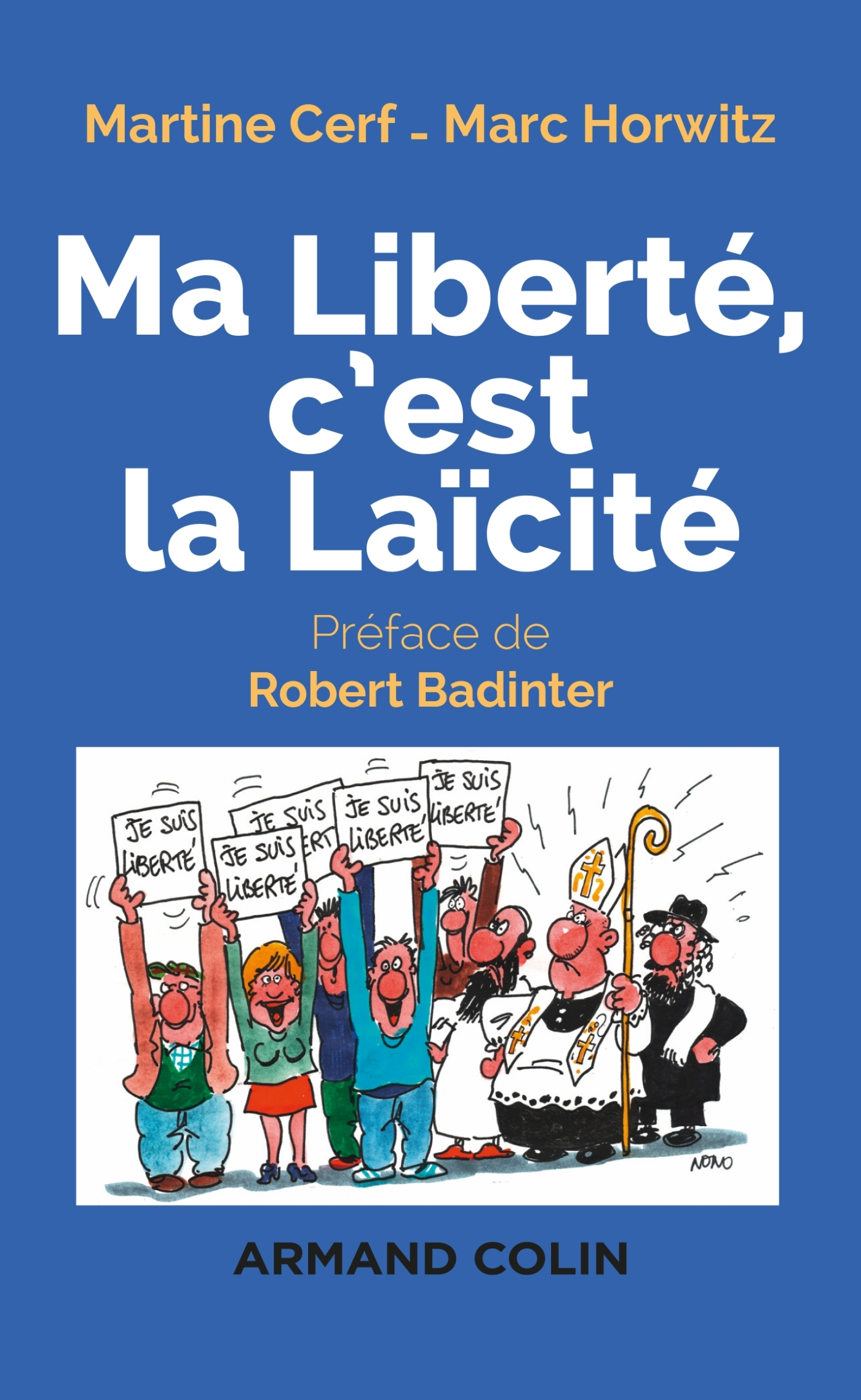 MA LIBERTE, C'EST LA LAICITE - 2E ED.