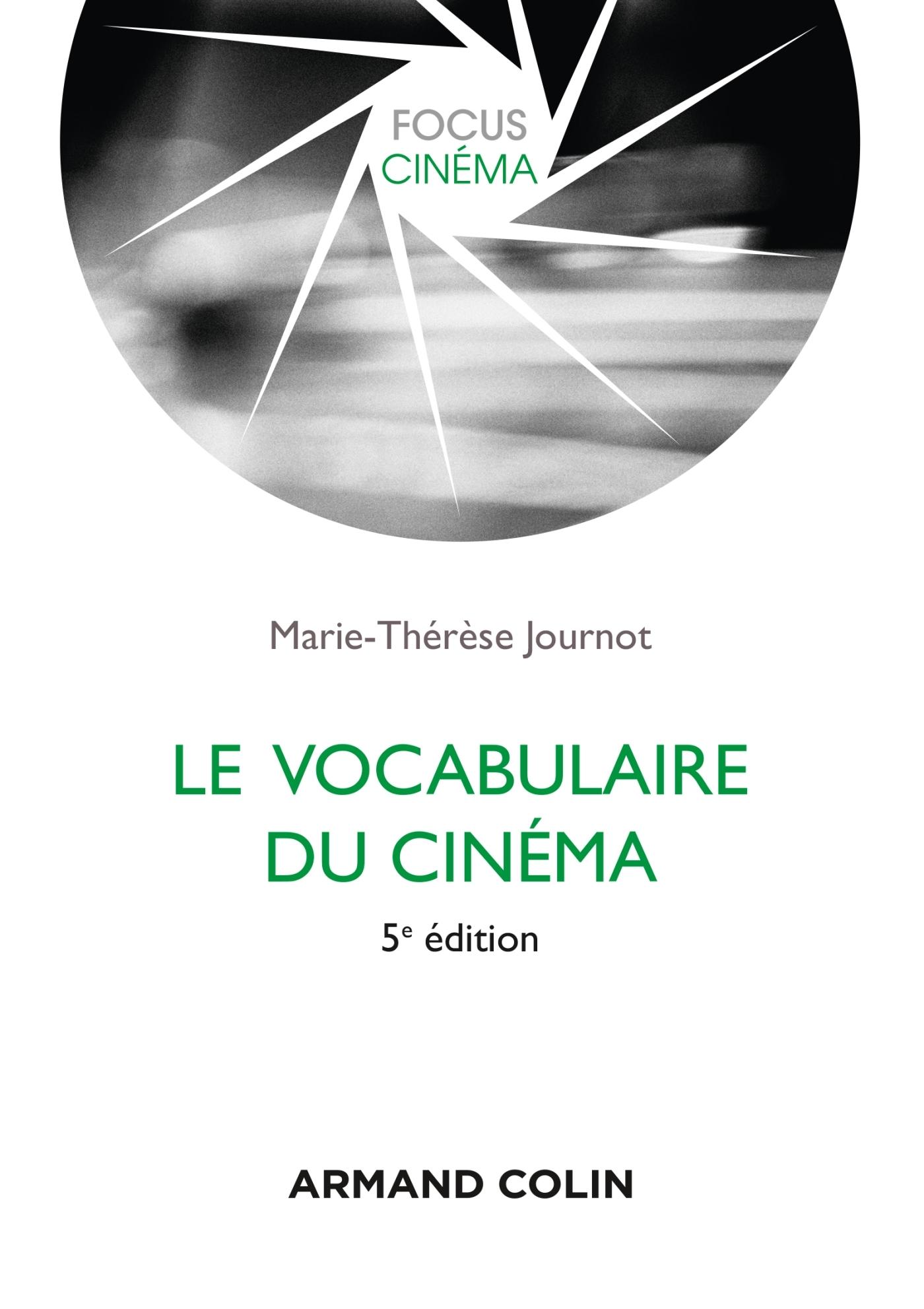LE VOCABULAIRE DU CINEMA - 5E ED.