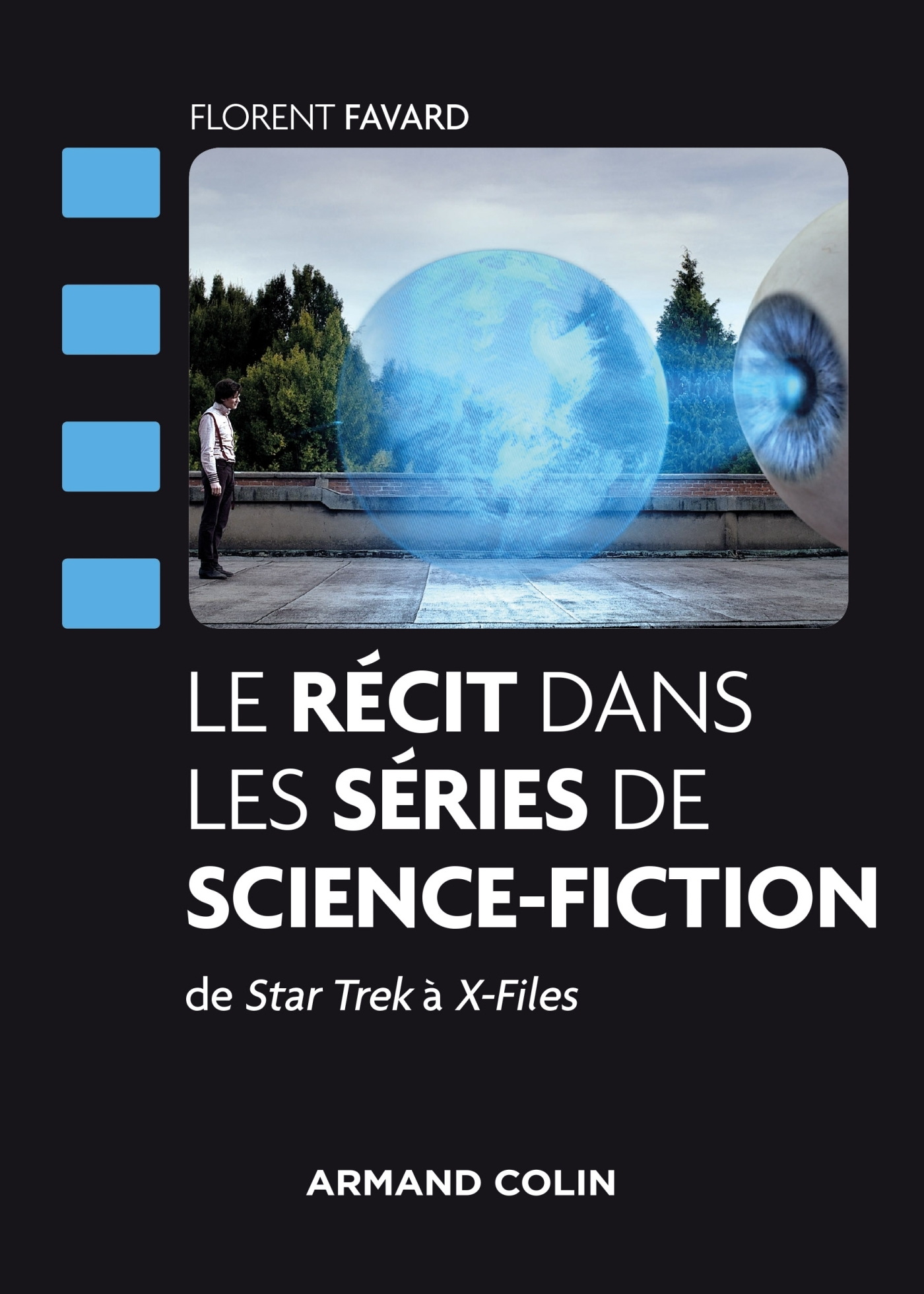 LE RECIT DANS LES SERIES DE SCIENCE-FICTION - DE STAR TREK A X-FILES