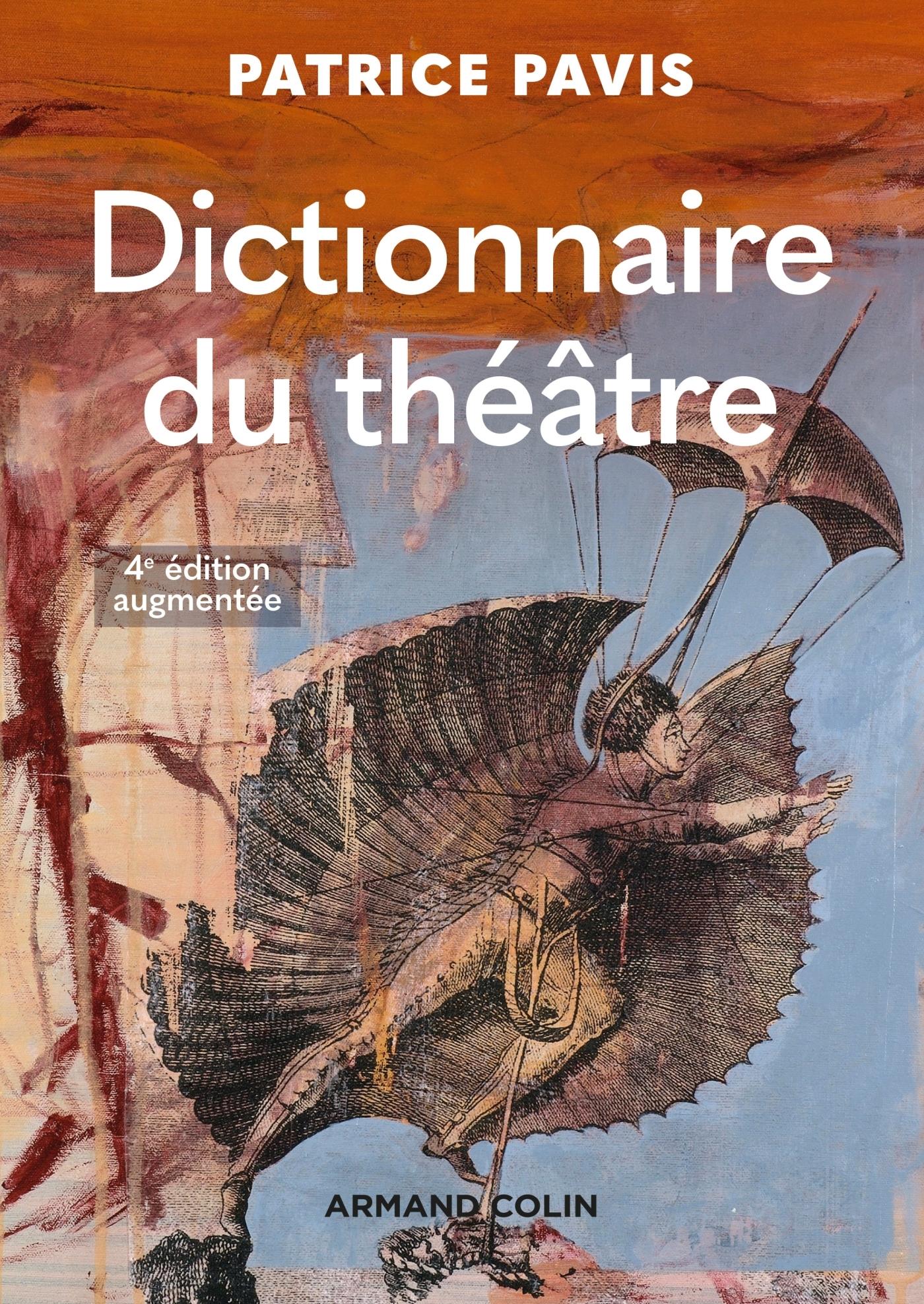 DICTIONNAIRE DU THEATRE - 4E ED.