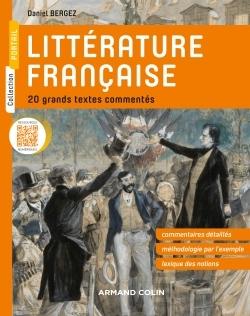 LITTERATURE FRANCAISE - 20 GRANDS TEXTES COMMENTES