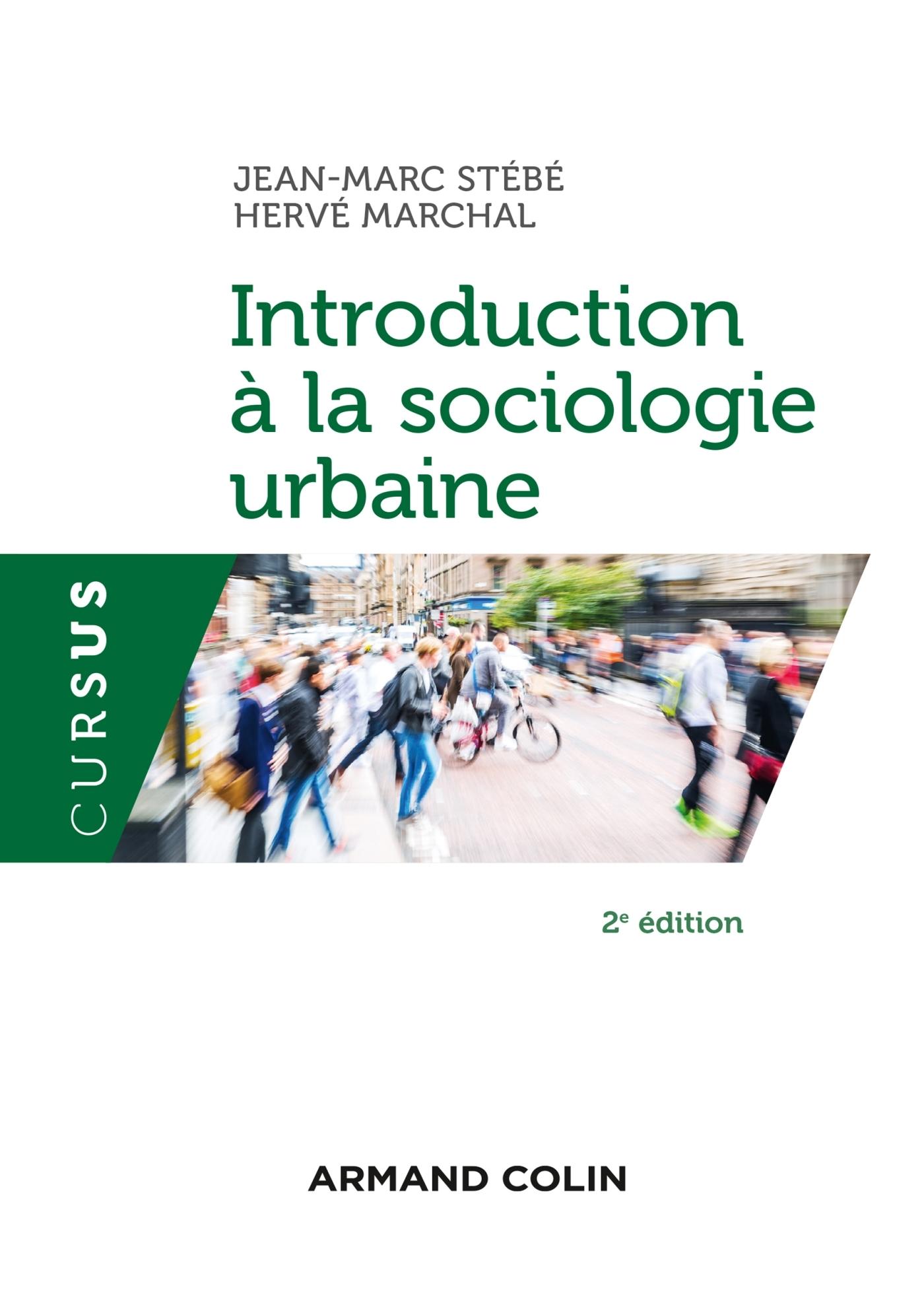 INTRODUCTION A LA SOCIOLOGIE URBAINE - 2E ED.