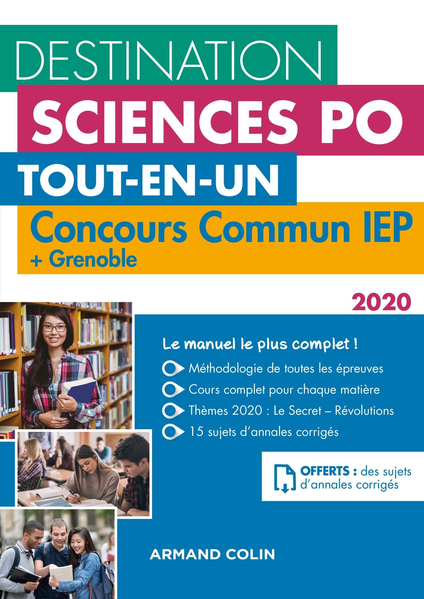 DESTINATION SCIENCES PO - CONCOURS COMMUN IEP 2020 + GRENOBLE - TOUT-EN-UN