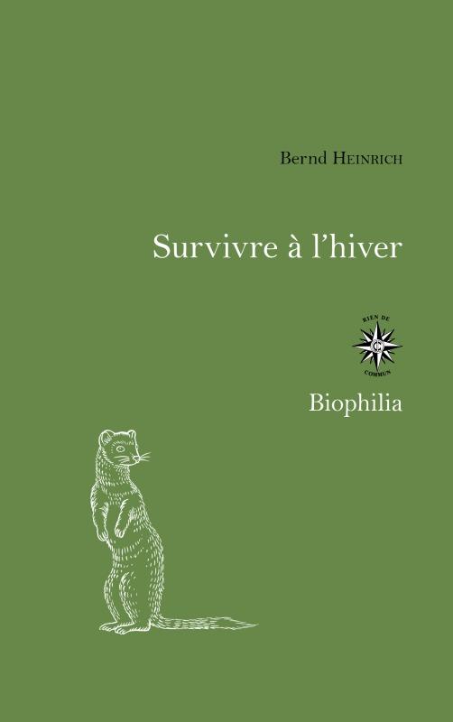 SURVIVRE A L HIVER - L'INGENIOSITE ANIMALE