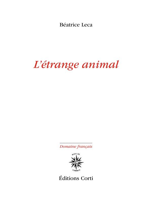 L'ETRANGE ANIMAL
