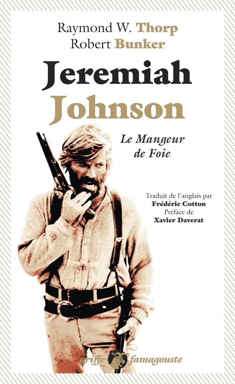 JEREMIAH JOHNSON - LE MANGEUR DE FOIE