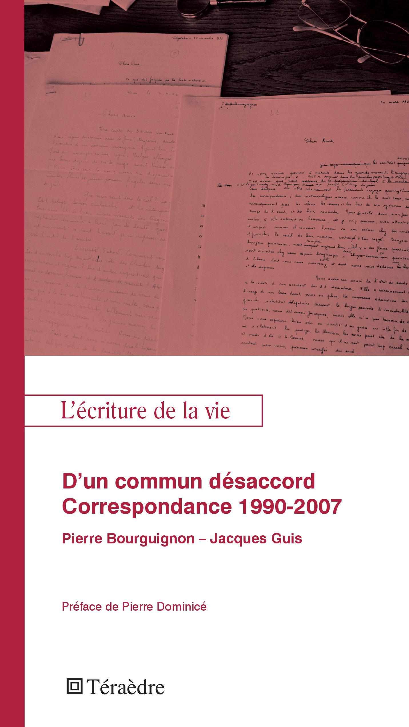 D'UN COMMUN DESACORD. CORRESPONDANCE 1990-2007
