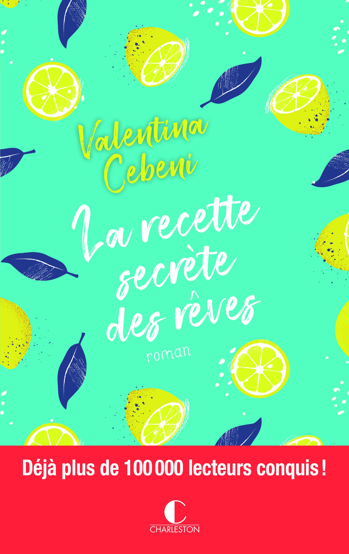 RECETTE SECRETE DES REVES (LA)