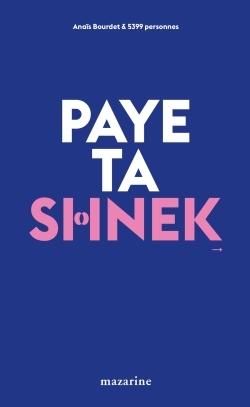 PAYE TA SHNEK