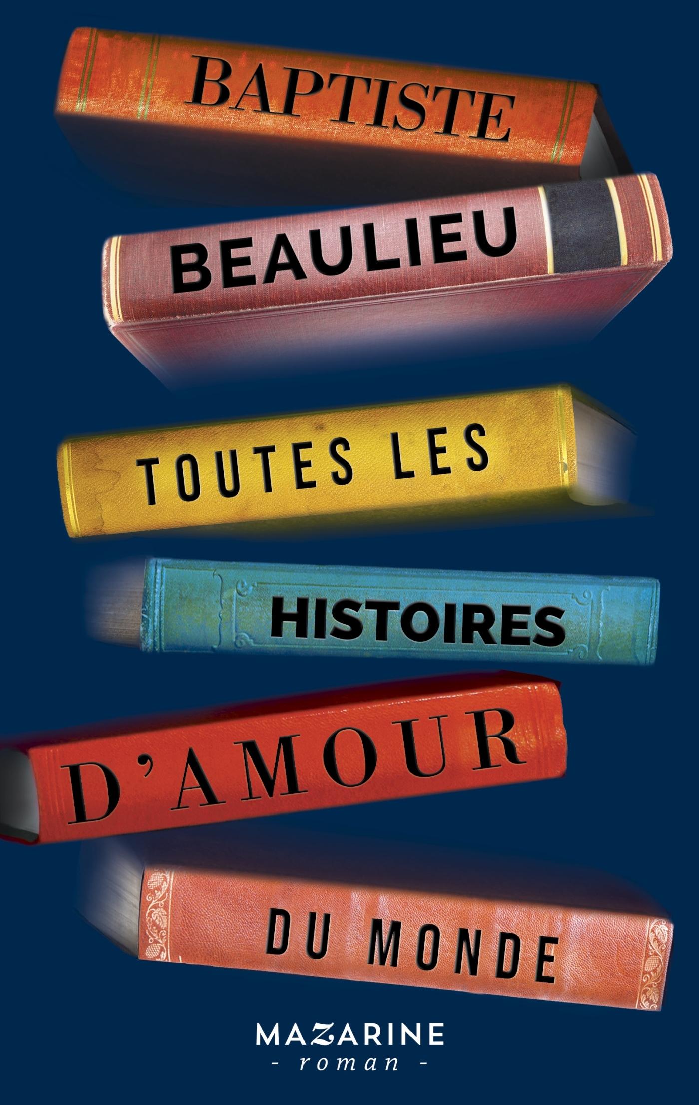 TOUTES LES HISTOIRES D'AMOUR DU MONDE
