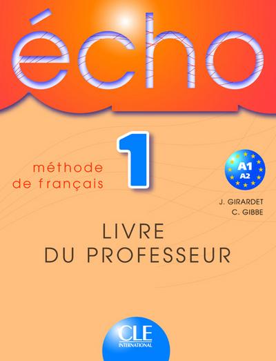 ECHO NIV 1 LIVRE DU PROFESSEUR