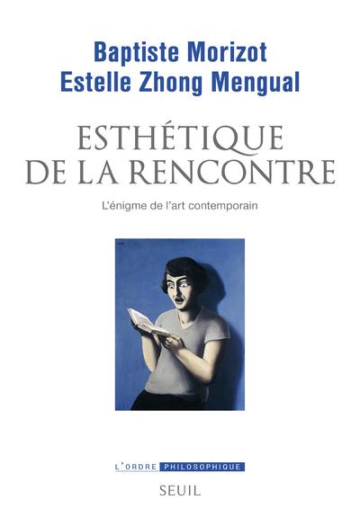 ESTHETIQUE DE LA RENCONTRE