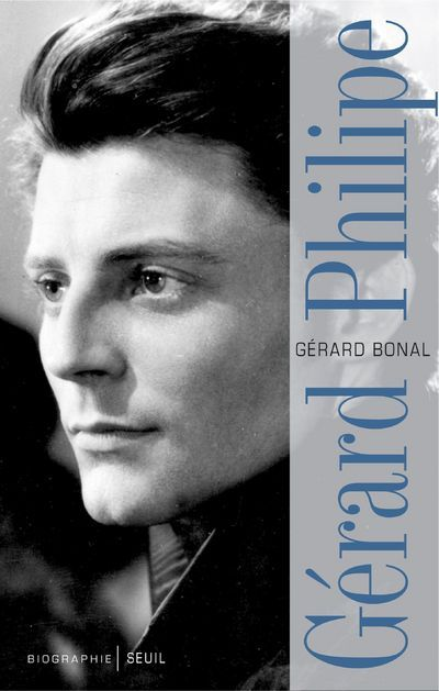 GERARD PHILIPE, BIOGRAPHIE