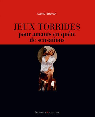 JEUX TORRIDES POUR AMANTS