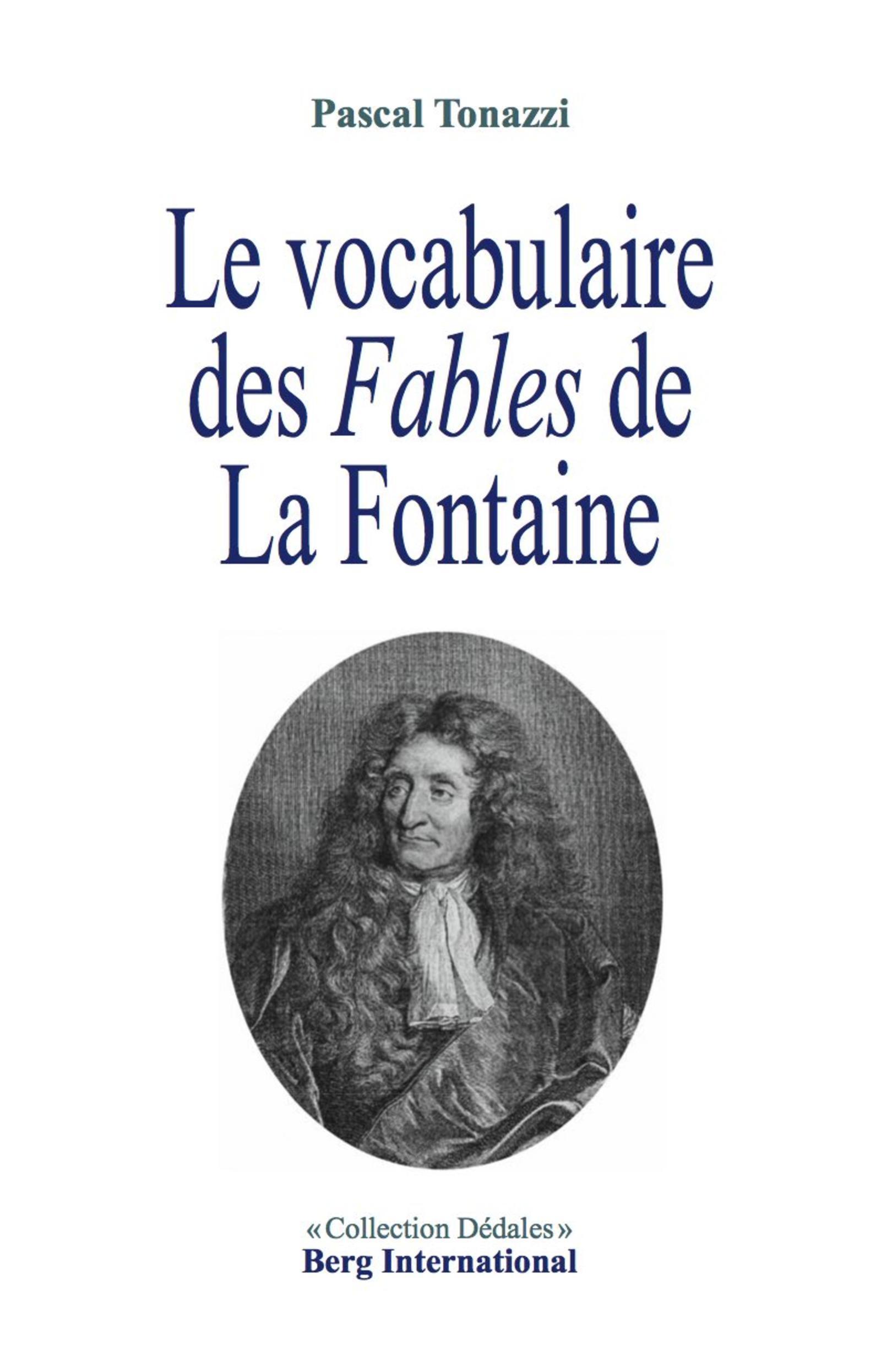 LE VOCABULAIRE DES FABLES DE LA FONTAINE