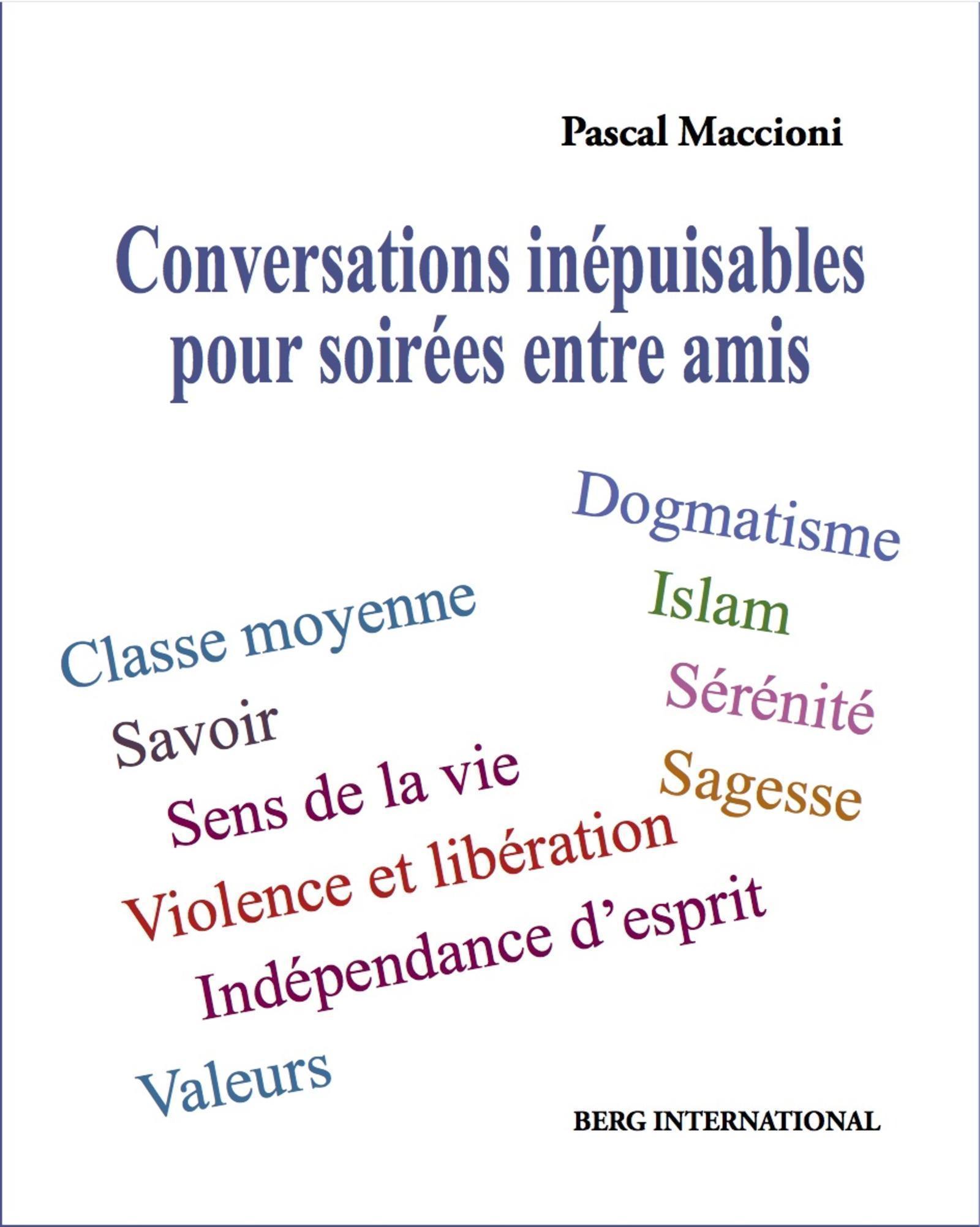 CONVERSATIONS INEPUISABLES POUR SOIREES ENTRE AMIS