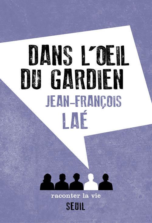 DANS L'OEIL DU GARDIEN
