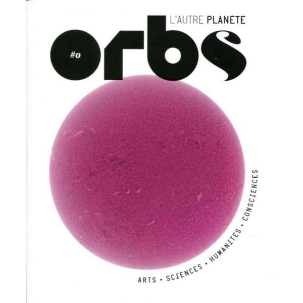 ORBS 0 : LE COMMENCEMENT