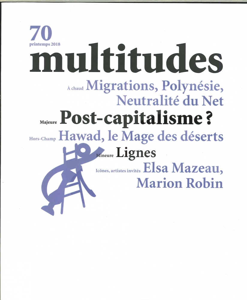 MULTITUDES N 70 POST-CAPITALISME ? - PRINTEMPS 2018