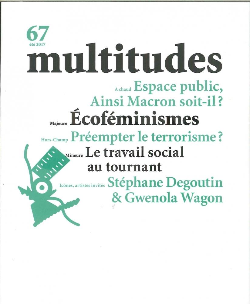 MULTITUDES N 67 ECOFEMINISMES JUIN 2017