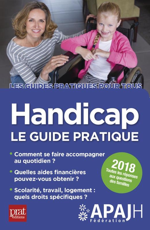 HANDICAP LE GUIDE PRATIQUE 2018
