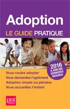 ADOPTION LE GUIDE PRATIQUE 2016
