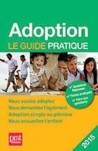 ADOPTION LE GUIDE PRATIQUE 2015
