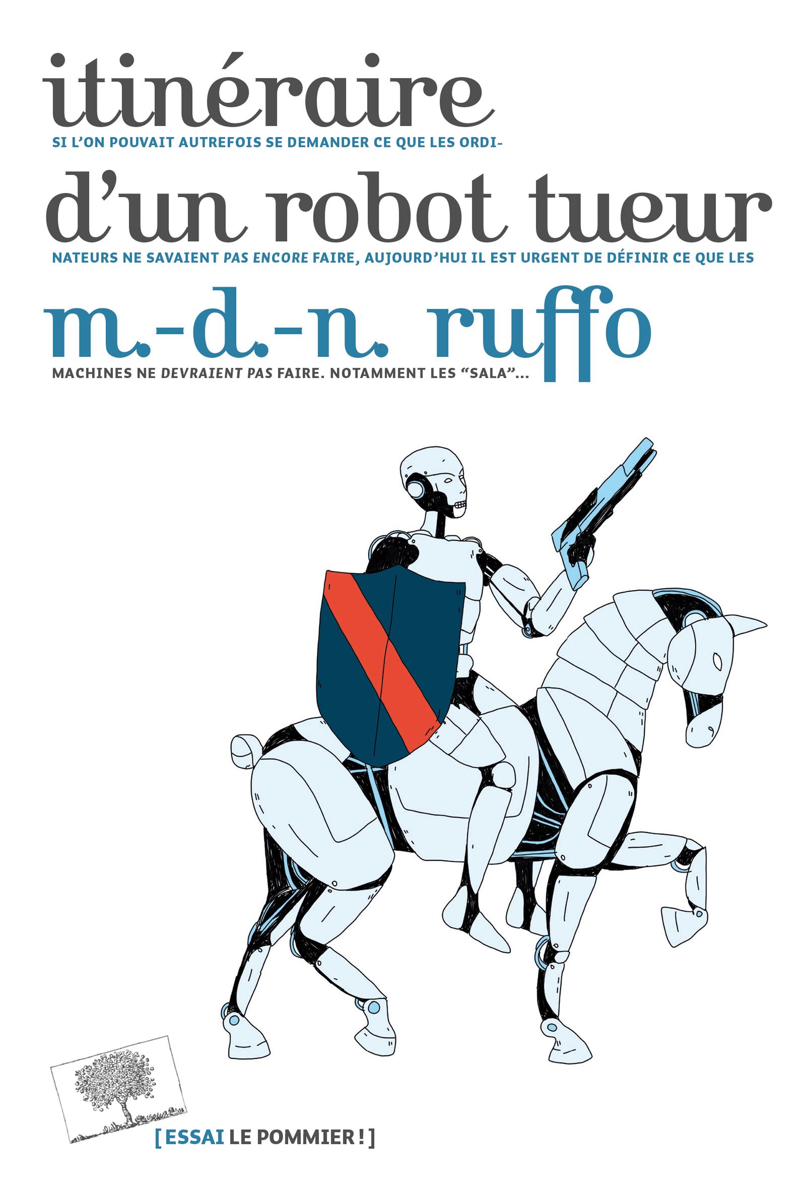 ITINERAIRE D'UN ROBOT TUEUR