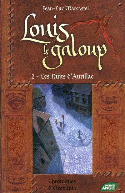 LOUIS LE GALOUP T2 NUITS AURIL - VOL02