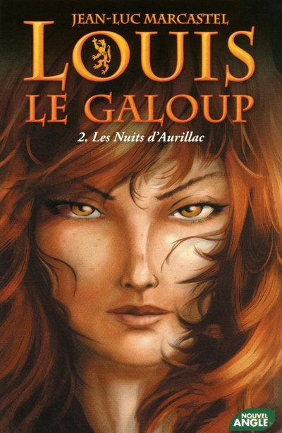 LOUIS LE GALOUP - TOME 2 LES NUITS D'AURILLAC - VOL02