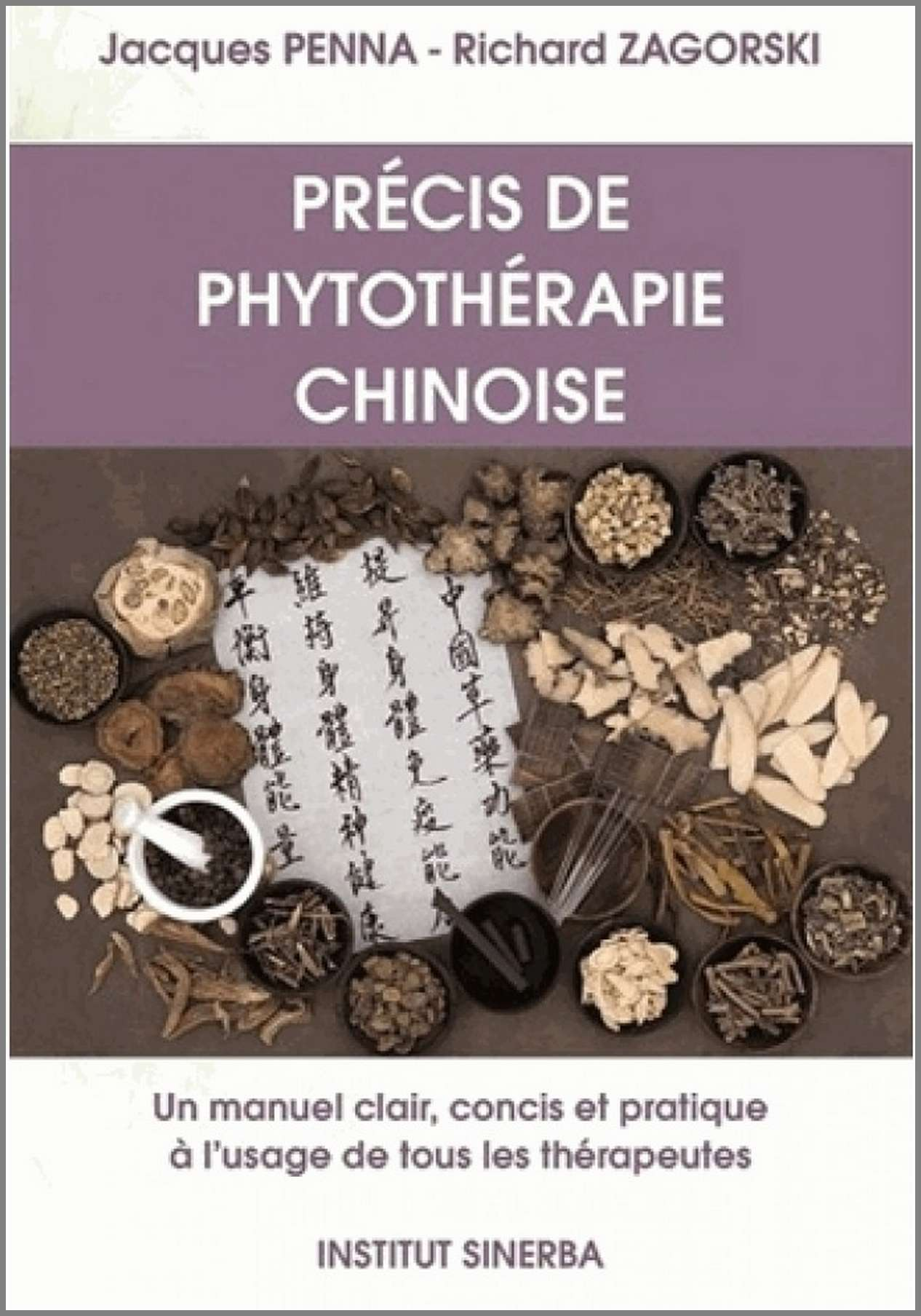 PRECIS DE PHYTOTHERAPIE CHINOISE