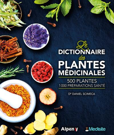 LE DICTIONNAIRE MEDISITE DES PLANTES MEDICINALES