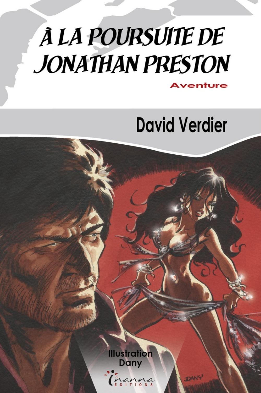 A LA POURSUITE DE JONATHAN PRESTON
