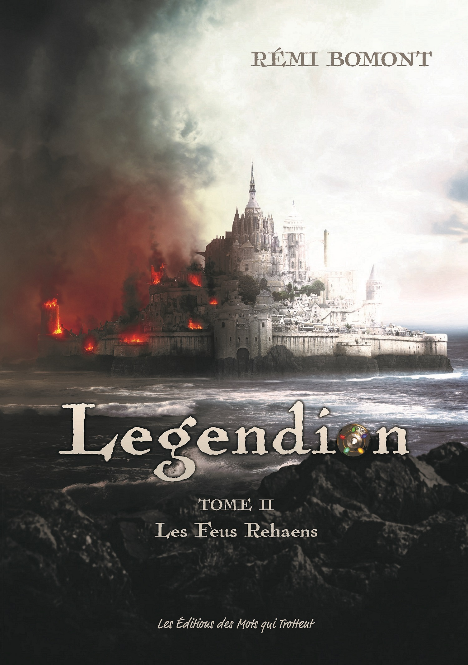 LEGENDION, LES FEUS REHAENS, VOL. 2