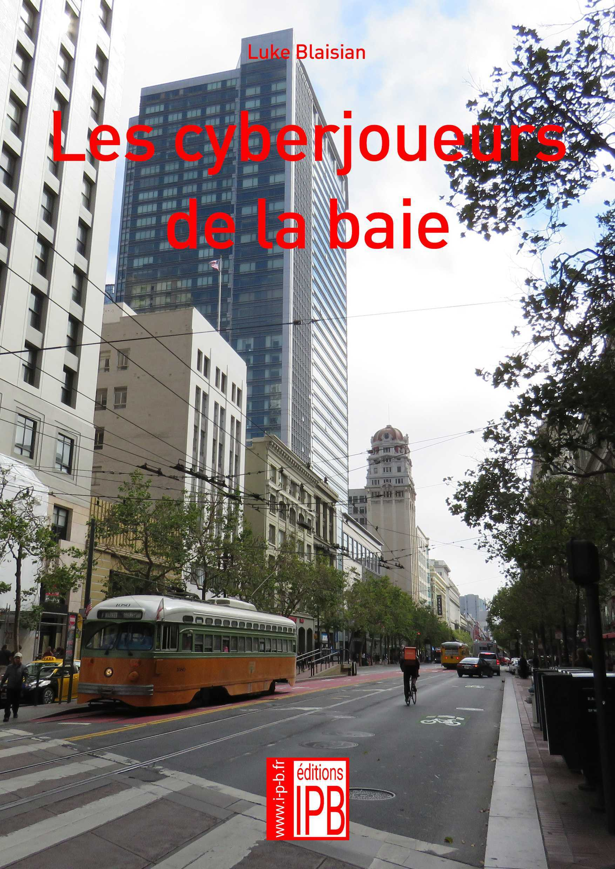 LES CYBERJOUEURS DE LA BAIE