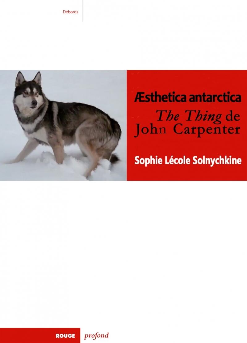 AESTHETICA ANTARCTICA - THE THING DE JOHN CARPENTER