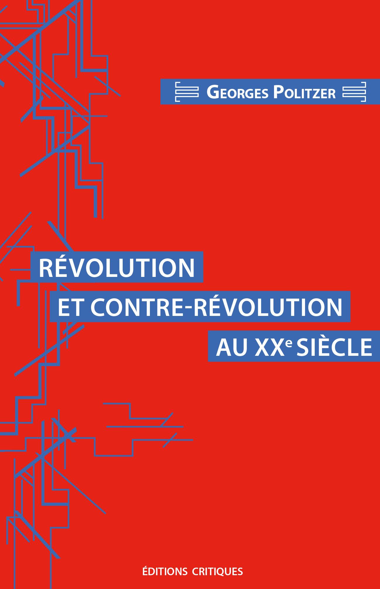 REVOLUTION ET CONTRE-REVOLUTION AU XXE SIECLE