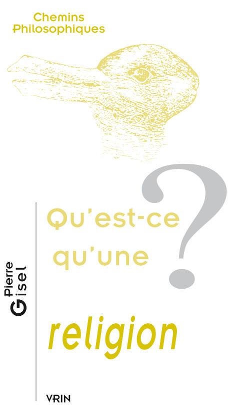 QU EST-CE QU UNE RELIGION?
