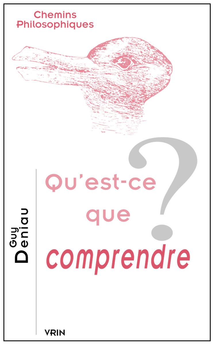 QU EST-CE QUE COMPRENDRE?