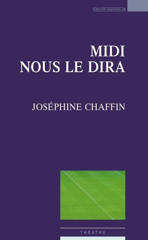 MIDI NOUS LE DIRA